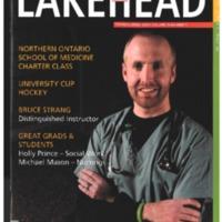 Lakehead University Alumni Magazine Spring 2009 Vol.26 No.1